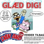 Dan And vender tilbage: Fast serie hver anden dag i 2011!