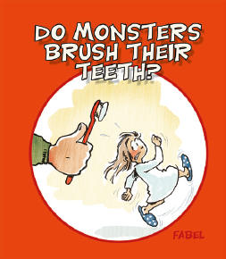 Do Monsters brush their teeth